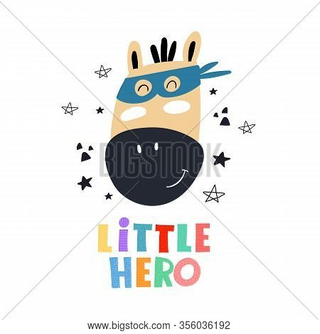 Little Hero. Cartoon Horse, Hand Drawing Lettering, Decor Elements. Colorful Vector Illustration For