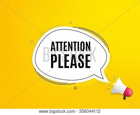 Attention Please. Megaphone Banner With Chat Bubble. Special Offer Sign. Important Information Symbo