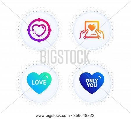 Heart Target, Love And Love Mail Icons Simple Set. Button With Halftone Dots. Only You Sign. Sweethe
