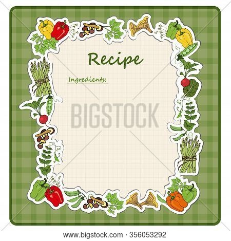 Sheet For Writing To Write Recipes, Diets, Ingredients With A Frame Of Vegetables. Dietary Healthy F