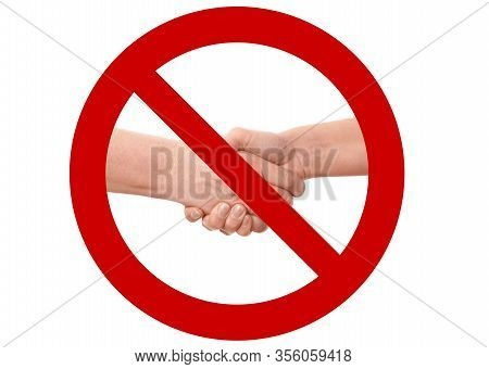 No Shaking Hands Or Handshake Prohibition Sign - Hygiene And Social Distancing Measure To Avoid Coro
