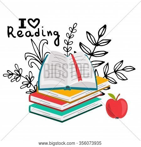 Books Illustration. Reading Concept With Books And Apple. I Love Reading In Flat Style. Open Book, S