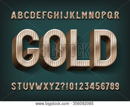 Gold Alphabet Font. 3d Retro Golden Letters And Numbers. Stock Vector Typescript For Your Typography
