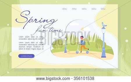 Spring Fun Time Outdoors Landing Page Flat Design. Cartoon Cheerful Boy Riding Scooter In Park Enjoy