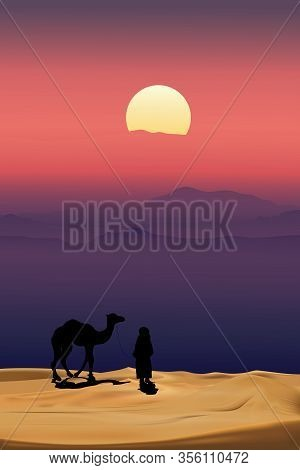 Arab Man With Camel Walking In Desert Sands With Sunset In Evening,vertical Scenery Of Sun Over Mout
