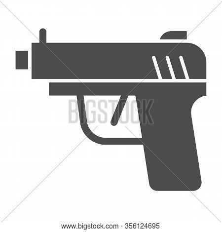 Pistol Solid Icon. Firearm Or Handgun Weapon, Gangster Gun Symbol, Glyph Style Pictogram On White Ba