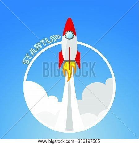 Rocket Launch Ship Vector Illustration Startup Concept Of Business Eps 10