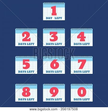 Set Of Number Days Left Countdown Vector Illustration Eps 10 Template For Promotion Sale Landing Pag