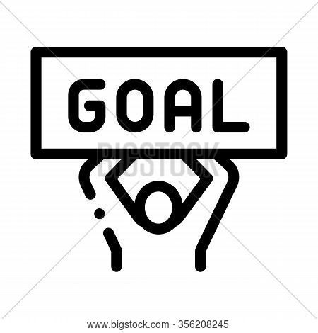 Man With Sign Goal Icon Vector. Outline Man With Sign Goal Sign. Isolated Contour Symbol Illustratio
