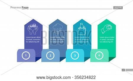 Four Step Process Chart Slide Template. Element Of Diagram, Strategy, Plan. Concept For Presentation