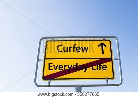 Symbolic Sign Curfew Instead Of Everyday Life