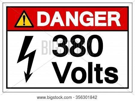 Danger 380 Volts Symbol Sign, Vector Illustration, Isolate On White Background Label .eps10