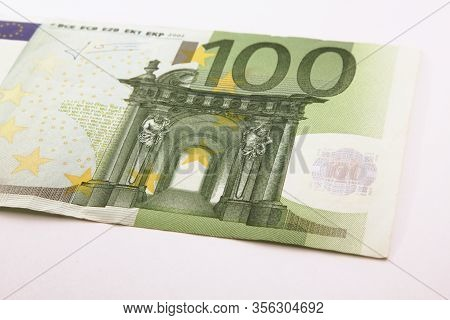 One Hundred Euro Bill Banknote On A White Background, Euro Currency Money, Euro Bills
