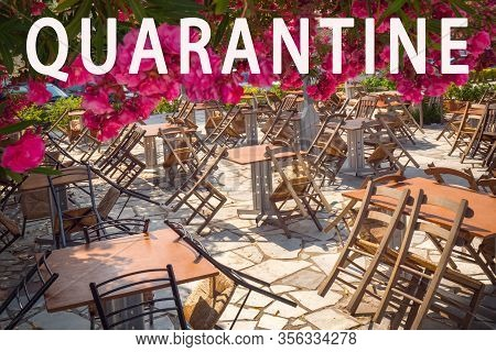 Coronavirus Coronavirus. Restaurants Close As Covid-19 Pandemic. Quarantine And Travel Concept. Quar