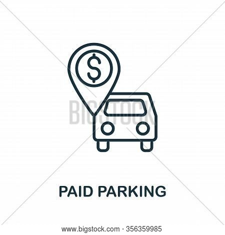 Paid Parking Icon From Airport Collection. Simple Line Paid Parking Icon For Templates, Web Design A
