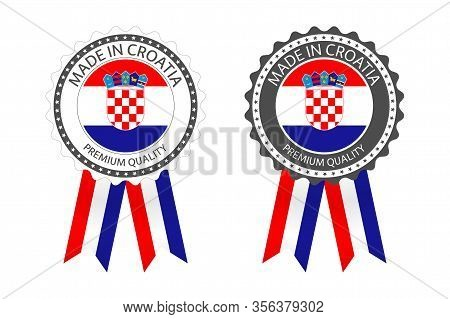 Two Modern Vector Made In Croatia Labels Isolated On White Background, Simple Stickers In Croatian C