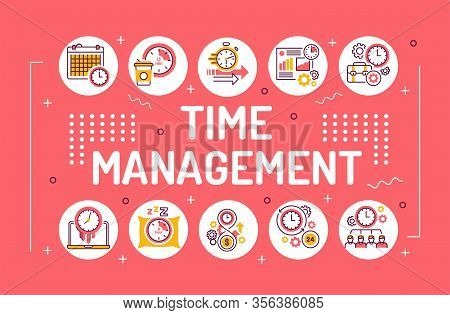 Time Management Word Lettering Typography. Planning And Control Of Working And Personal Time. Infogr