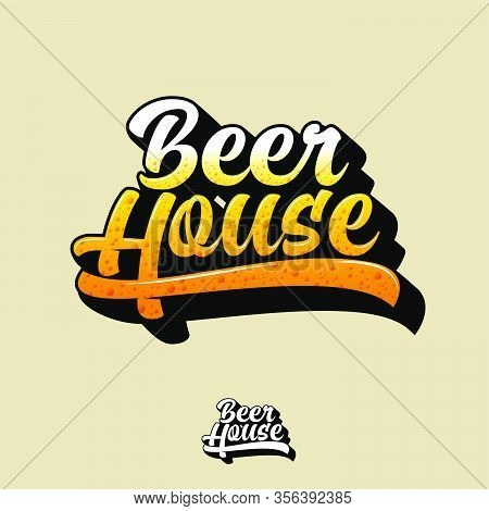 Beer House Logo. Beer Pub Signboard. Beer Pub Emblem. Beautiful Calligraphy Sign. Monochrome Option.