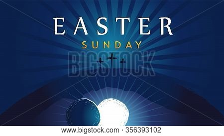 Easter Sunday - He Is Risen, Tomb And Three Crosses. Easter Invitation For Service Holy Week With Ty