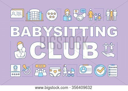 Babysitting Club Word Concepts Banner. Childcare Assistance, Babysitters Community, Nanny Rates. Pre