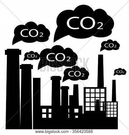 Factory Pipes For The Production Of Co2 Gases. Industrial Air Pollution Concept. Co2 Pollution By Gr