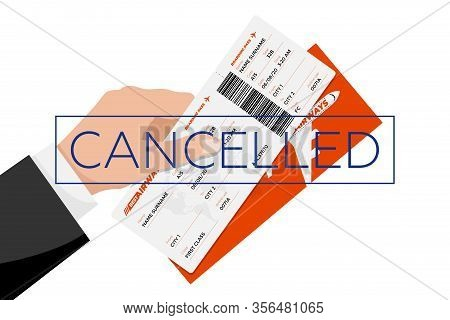 Flight Cancelled With Hand Holding Flight Ticket Boarding Pass And Cancellation Stamp. Air Travel Do