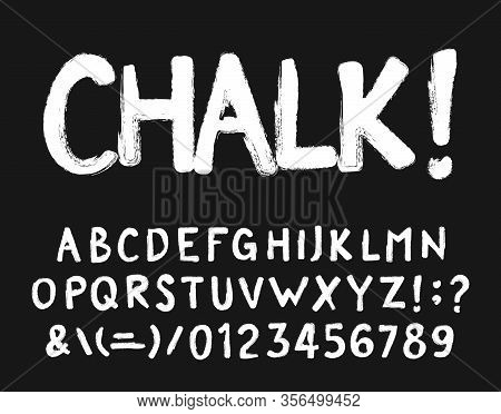 Chalk Alphabet Font. Hand Drawn Messy Letters, Numbers And Symbols. Stock Vector Typescript For Your