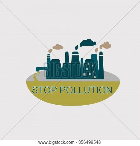 Stop Pollution. Polluted Environment, Industrial Smog, Industry Smoke Clouds. Environment Carbon Dio