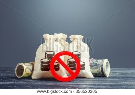 Money Bags And Red Prohibition Symbol No. Capital Export Outflow Restrictions. Sanctions. Restrictio