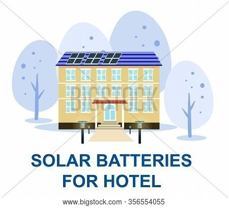 Solar Batteries For Hotel Banner. Hotel Building In Snow With Solar Panels On Roof And Sun Powered W