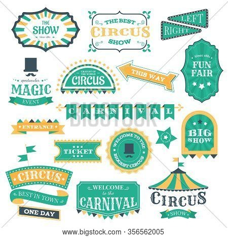 Circus Vintage Badges. Magic Circus Carnival Retro Signs, Circus Show Invitation Elements And Festiv