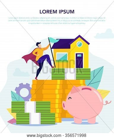 Money Saving Concept For Buying Home. Achieving Goal Buying Home. Man With Flag. Movement Towards Go