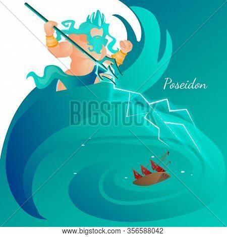 Greece Ancient God Poseidon Rise Up Among Sea Waves Striking Water Surface And Ship With His Trident