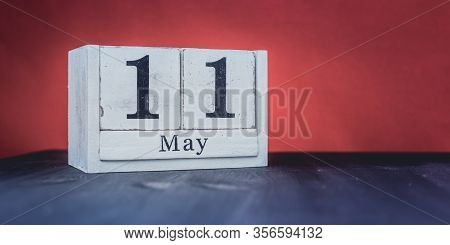 May 11 - May 11th - Beautiful Spring - The Most Positive Season Of The Year - White Blocks With Date