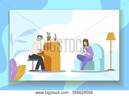 Playing Piano And Sinning Hobbies Cartoon. Male And Female Characters Sit In Living Room. Home Music
