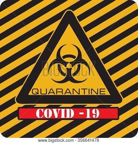 Industrial Biohazard Warning Sign Of Coronavirus. Vector Illustration
