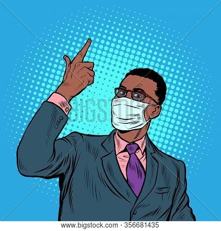 African Businessman In A Medical Mask. Coronavirus Epidemic. Self Isolation And Quarantine. Pop Art