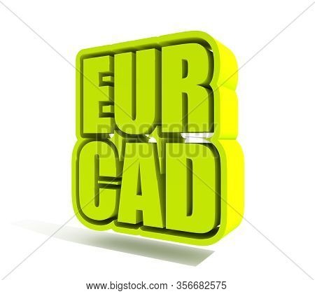 Financial Market Concept. Currency Pair. Acronym Eur - European Union Currency. Acronym Cad - Canadi