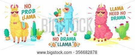 Llama Poster. No Drama Llama And No Prob Llama Vector Illustration Set. Alpaca Character, Lama No Dr
