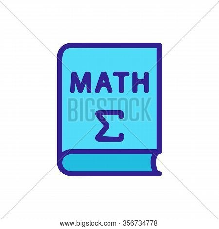 Book Math Icon Vector. Book Math Sign. Color Isolated Symbol Illustration