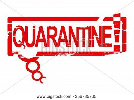 Scratched Oval Stamp With The Words - Quarantine