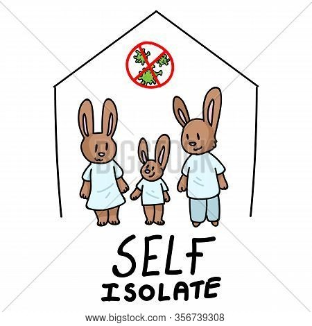 Corona Virus Covid 19 Self Isolate Cute Bunny Family Infographic Sign. News Broadcast Quarantine Sup