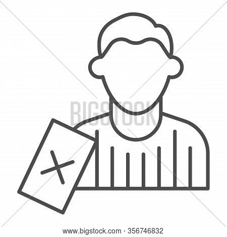 Judge And Penalty Proof Thin Line Icon. Soccer Or Football Referee With Red Card Symbol, Outline Sty