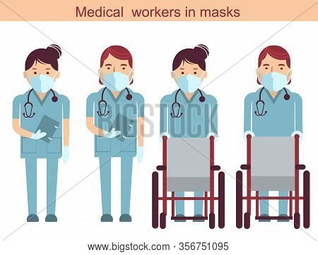 Medical Workers And Wheelchairs. Vector Doctors In Masks Isolated On White. Hospital Staff In Unifor