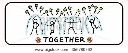 Corona Virus Crisis, Together Work As One Banner. Defeat Covid 19 Stickman Infographic. Community He