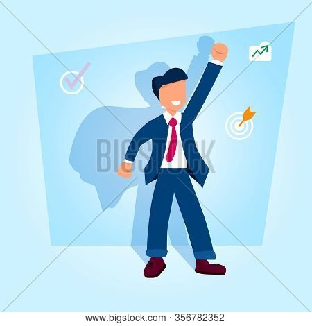 Businessman Looking With Hand Up And Superman Shadow. Happy, Successful Man And Growth Symbols, Targ
