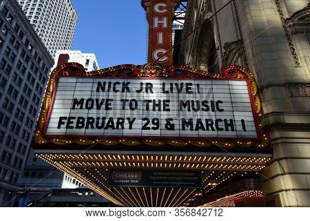 Chicago, Il February 29, 2020, Chicago Theater Marquee Sign Promoting Nick Jr. Live, Move To The Mus