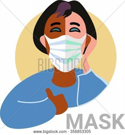 Wear A Face Mask During Coronavirus Covid-19. Be Sure To Use A Mask To Protect Against The Virus.