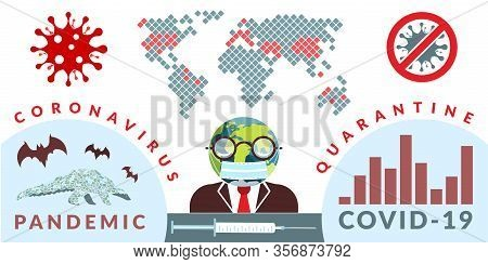 Covid-19. Vector Infographics Illustration Of Global News About Coronavirus Pandemic With Eath Globe