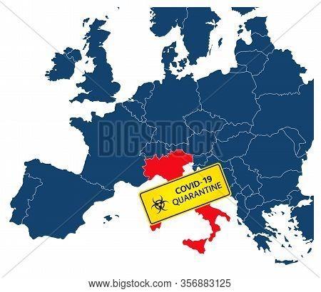 Simple Illustration Of Italy Map With Coronavirus Carantine Warning Sign, Covid-19, 2019-ncov, Coron